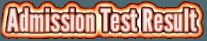 Admission Test Result